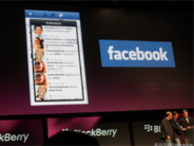 「BlackBerry 10」、Facebookやfoursquareなどのアプリを搭載へ