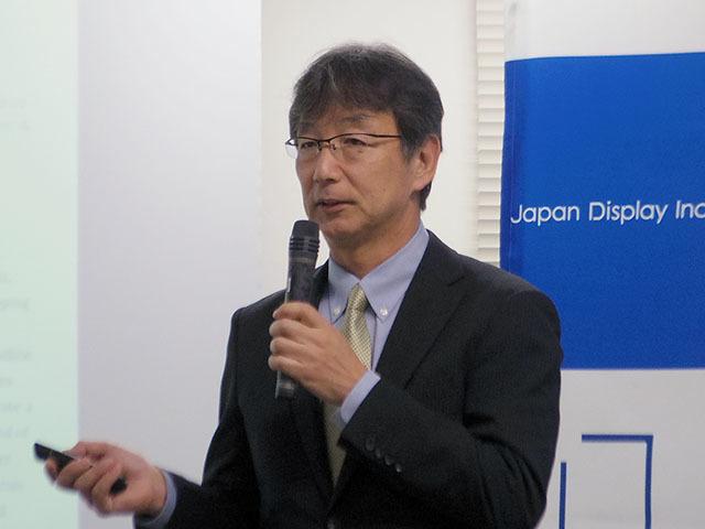 Mr. Hiroyuki Kimura, General Manager, Device Development Department, Japan Display R & D Division