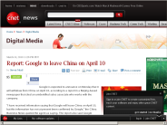 Report: Google to leave China on April 10 | Digital Media - CNET News