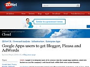 Google Apps users to get Blogger, Picasa and AdWords | Enterprise Apps | ZDNet UK