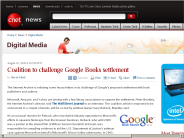 Coalition to challenge Google Books settlement | Digital Media - CNET News