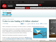 Twitter to raise funding at $1 billion valuation? | Webware - CNET