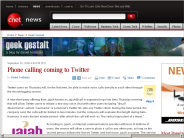 Phone calling coming to Twitter | Geek Gestalt - CNET News