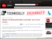 Obama Facebook poll maker is juvenile, says Secret Service | Technically Incorrect - CNET News